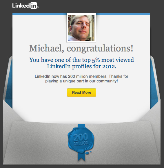one of the top 5 percent most viewed LinkedIn profiles for 2012